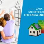 Gana un Certificado de Eficiencia Energética Gratis